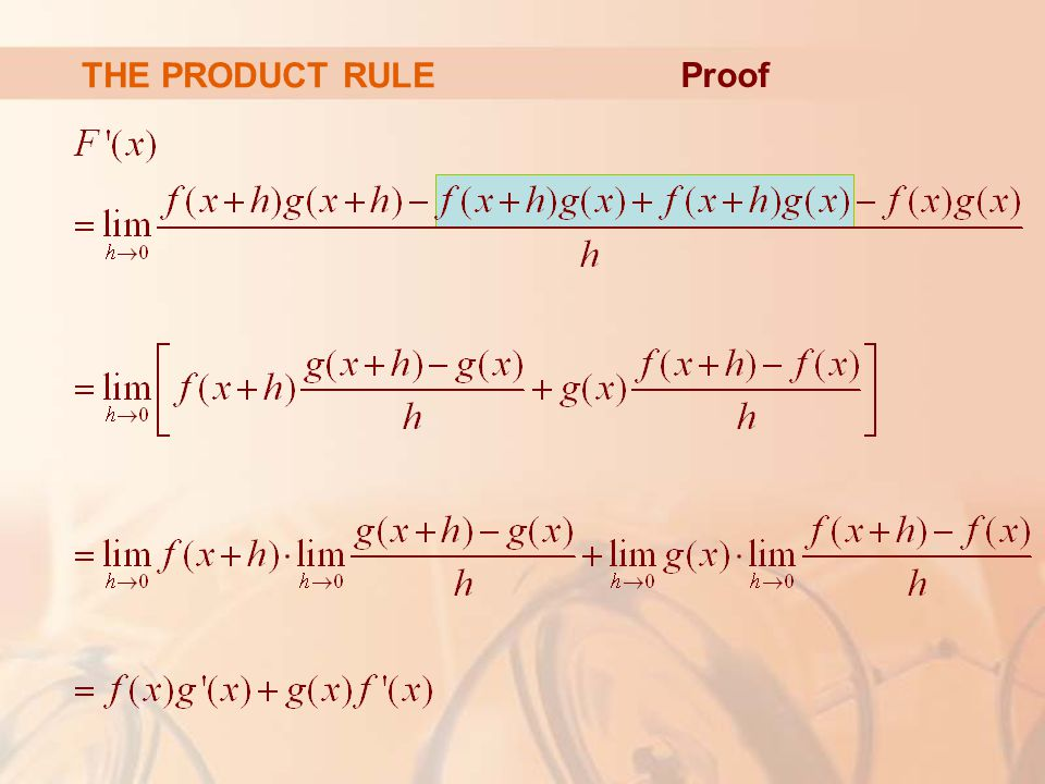 THE PRODUCT RULE Proof