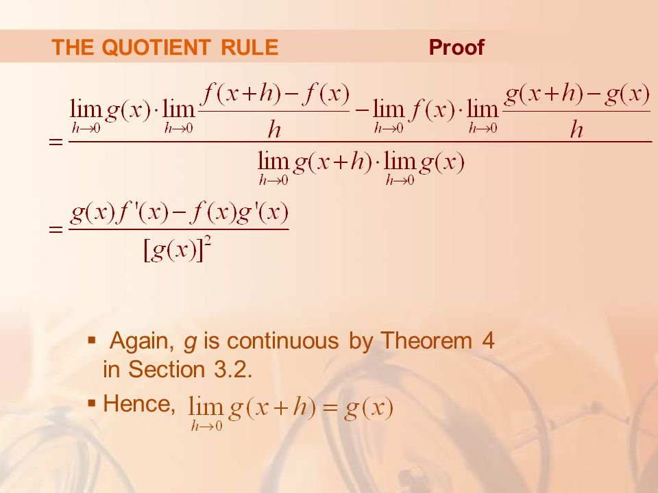Again, g is continuous by Theorem 4 in Section 3.2. Hence,