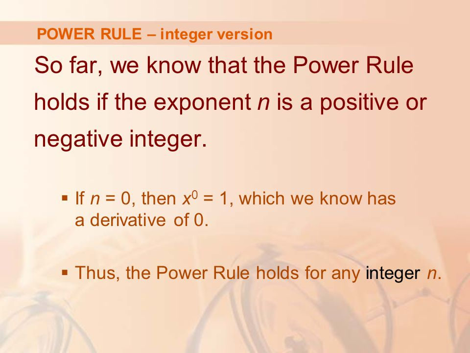 POWER RULE – integer version