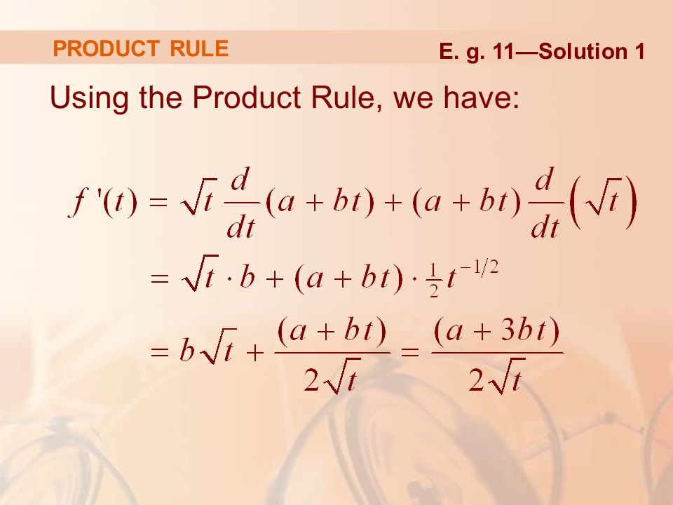 Using the Product Rule, we have: