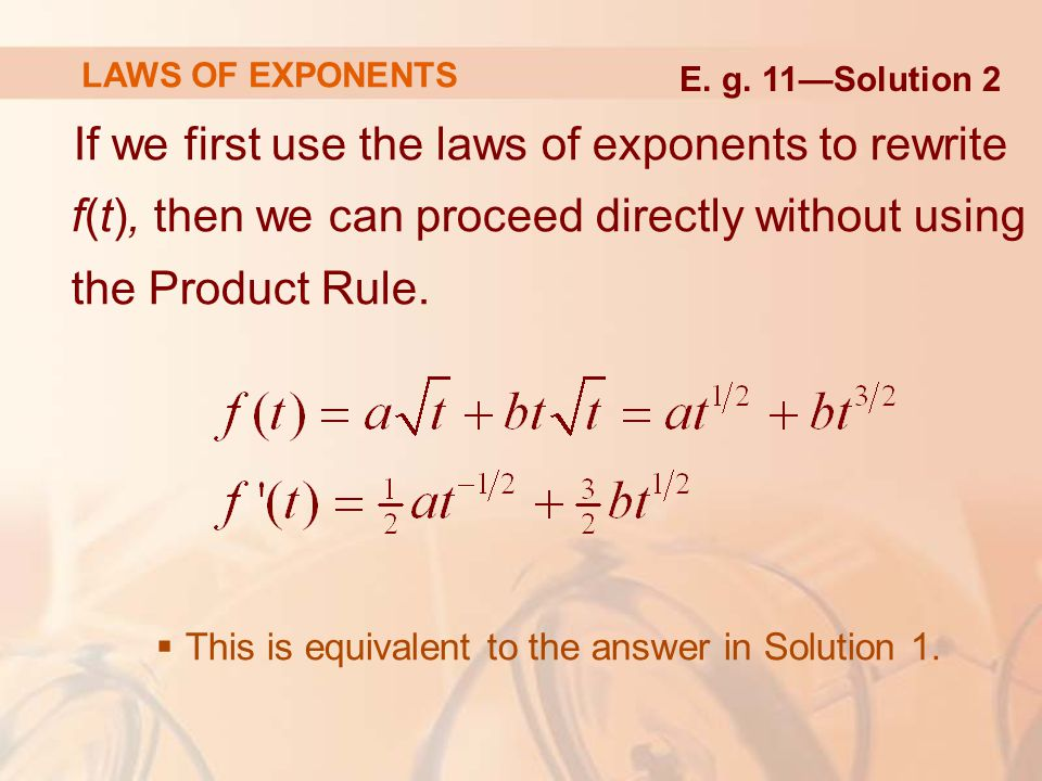 LAWS OF EXPONENTS E. g. 11—Solution 2.