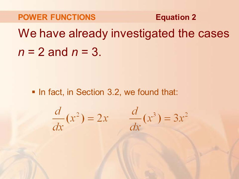 We have already investigated the cases n = 2 and n = 3.