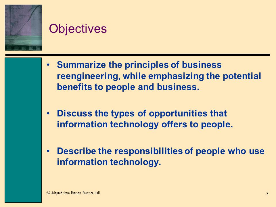 3 objectives - Information Technology Responsibilities