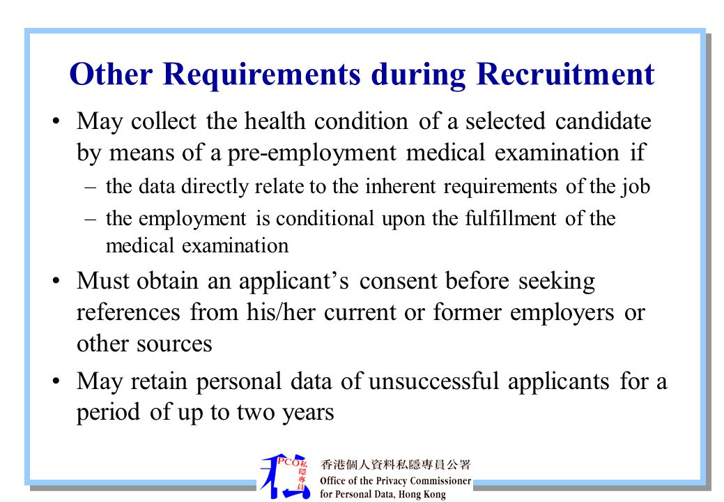 Other Requirements during Recruitment