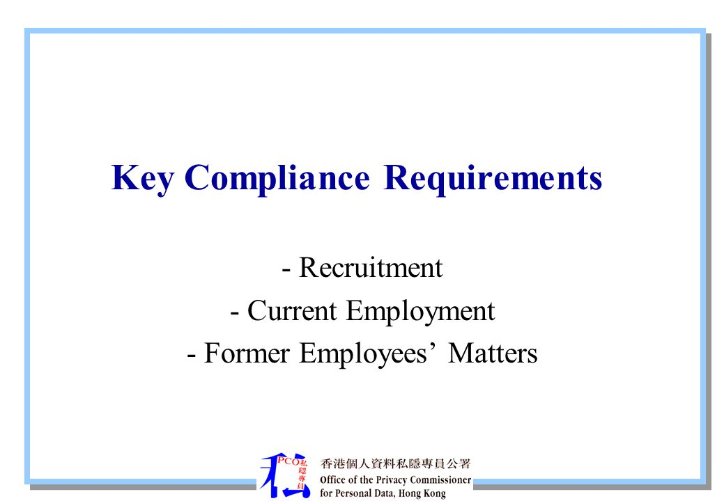 Key Compliance Requirements