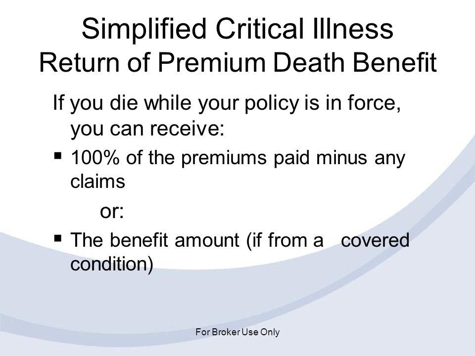 Simplified Critical Illness Return of Premium Death Benefit