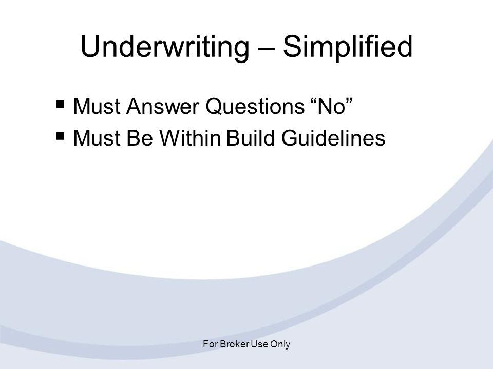 Underwriting – Simplified