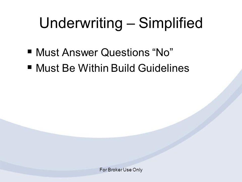 Underwriting – Simplified
