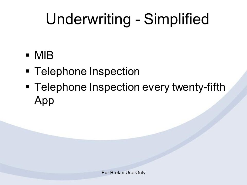 Underwriting - Simplified