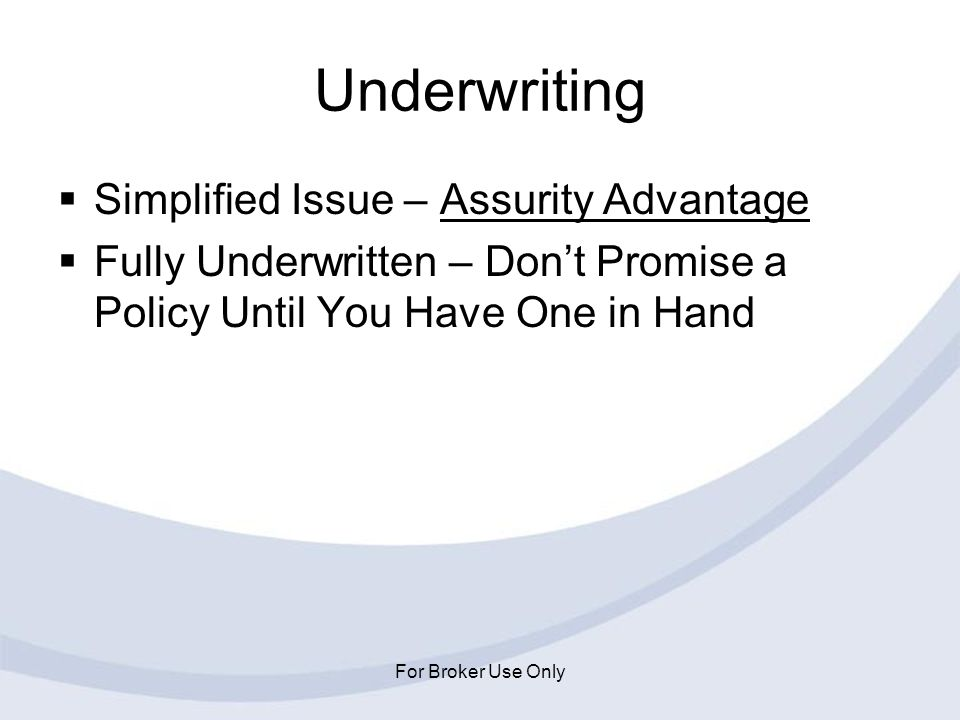 Underwriting Simplified Issue – Assurity Advantage