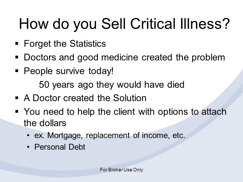 How do you Sell Critical Illness