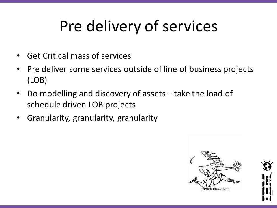 Pre delivery of services