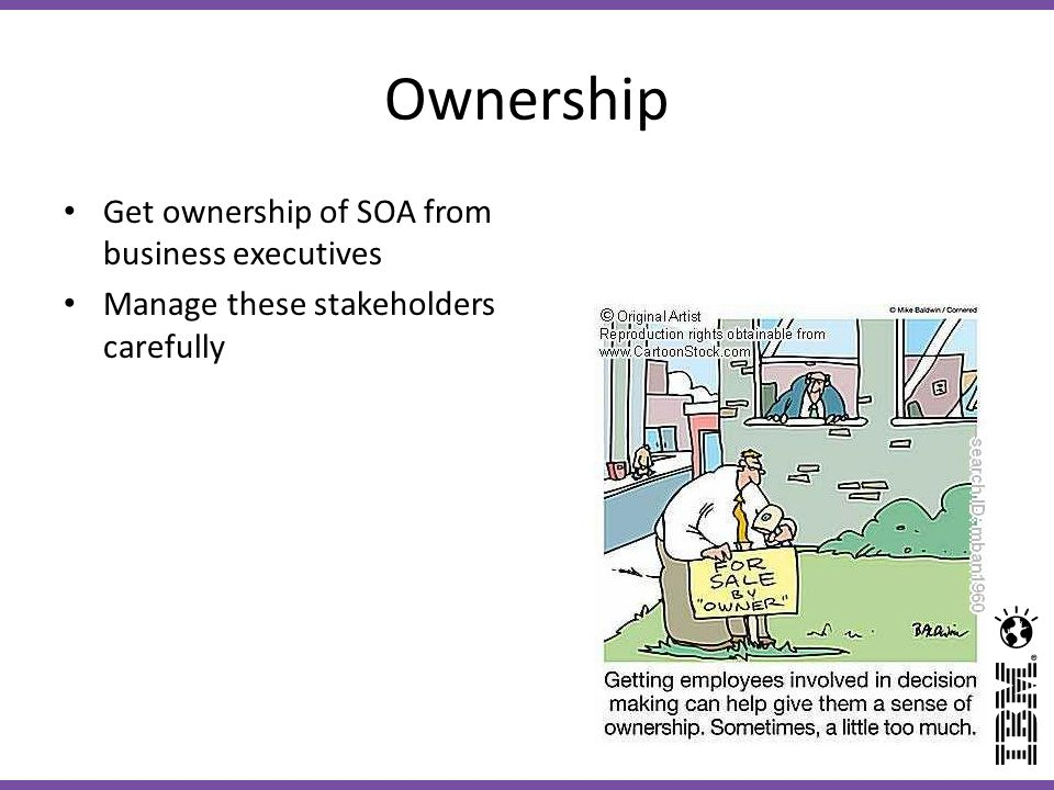 Ownership Get ownership of SOA from business executives