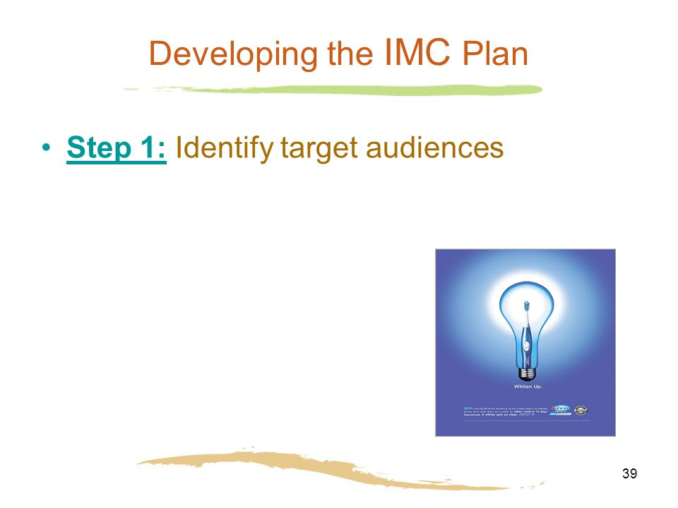 development of an imc plan An integrated marketing communication strategy (as  development, maintenance and growth of long-term and beneficial relationships with targeted customers .
