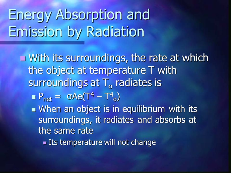Energy Absorption and Emission by Radiation
