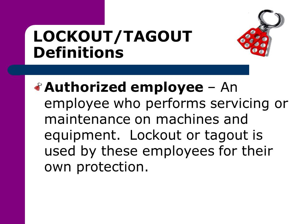 LOCKOUT/TAGOUT Definitions