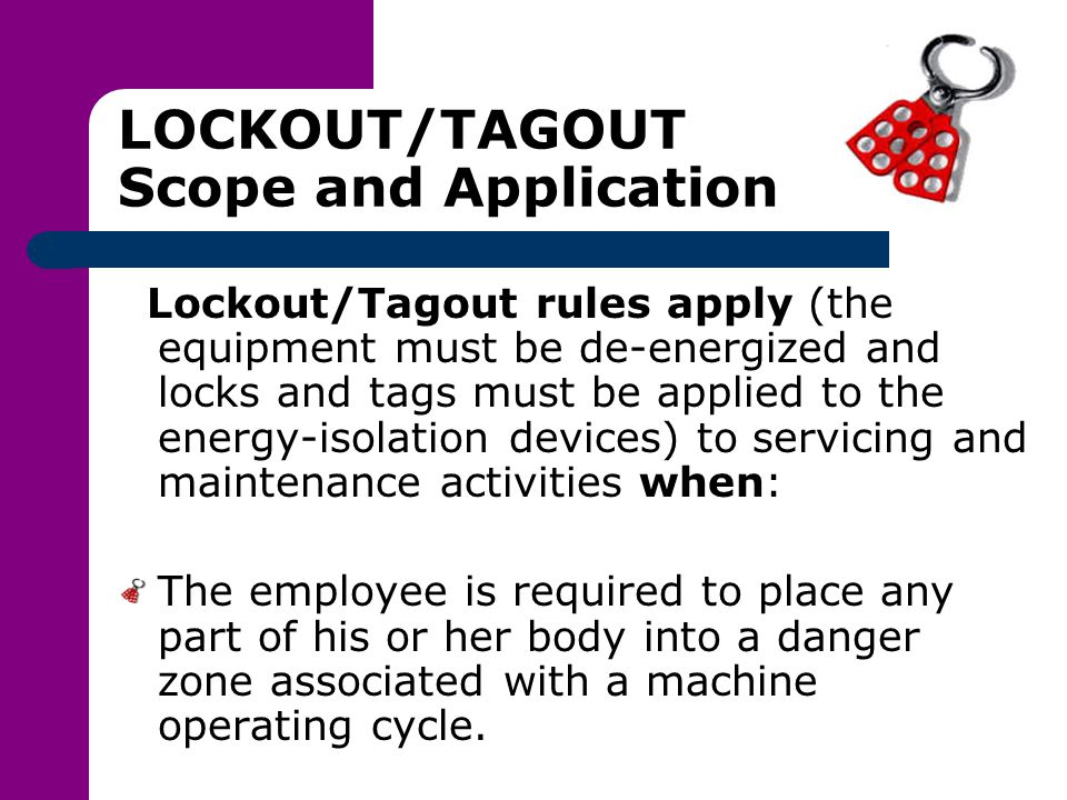 LOCKOUT/TAGOUT Scope and Application