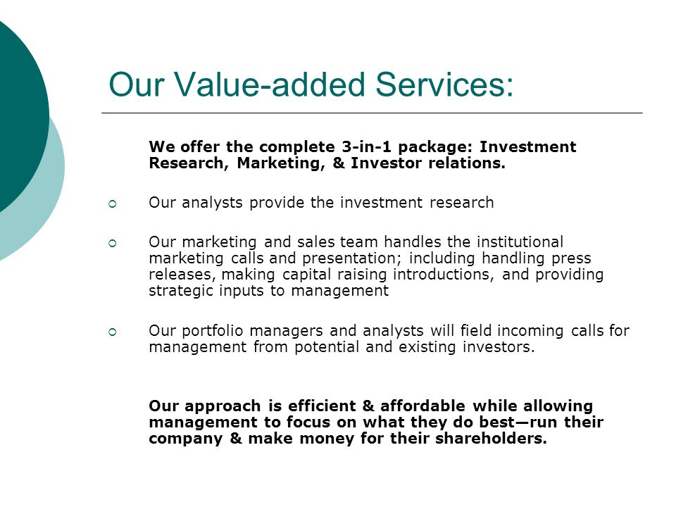 Our Value-added Services: