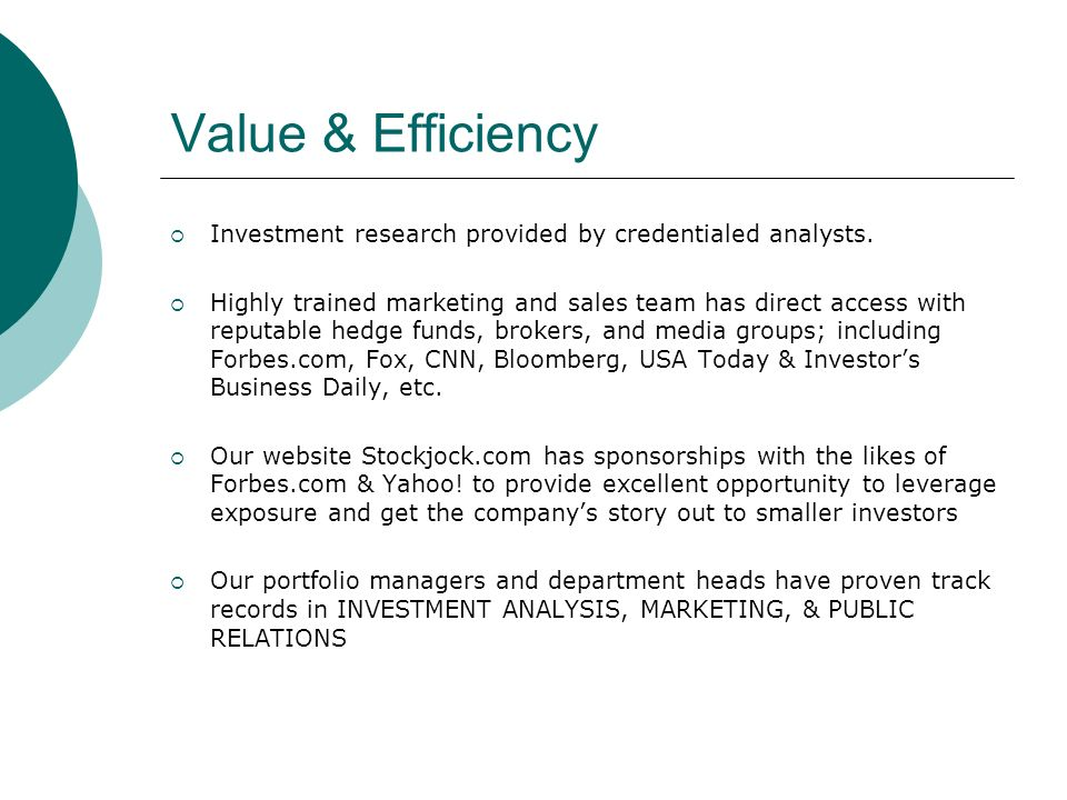 Value & Efficiency Investment research provided by credentialed analysts.