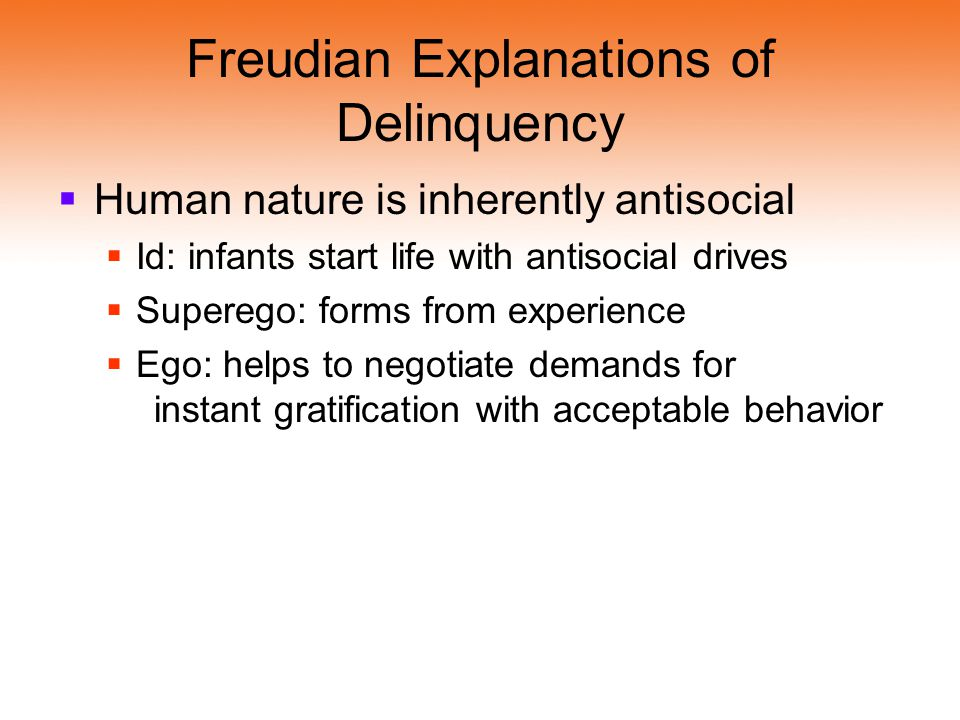 Freudian Explanations of Delinquency