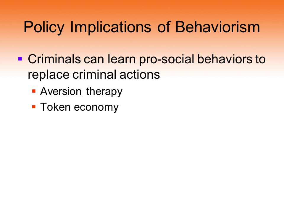 Policy Implications of Behaviorism