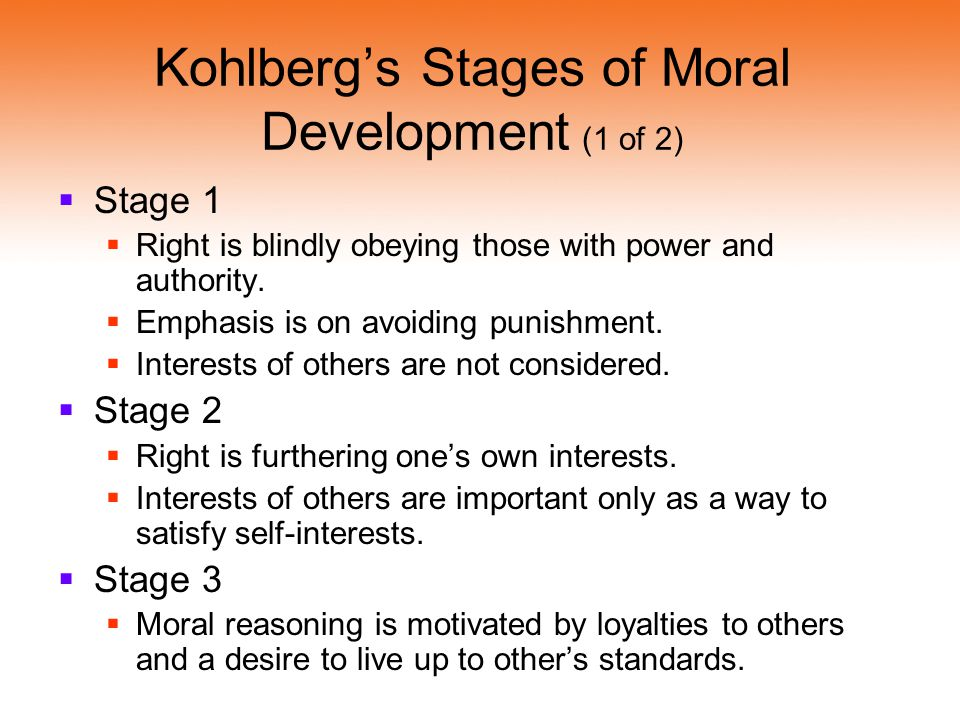 Kohlberg's Stages of Moral Development (1 of 2)