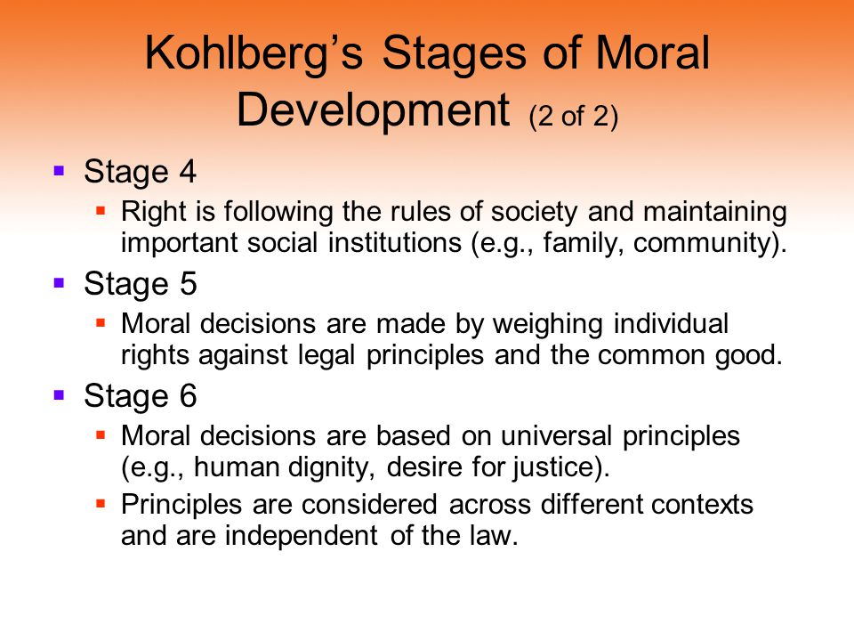 Kohlberg's Stages of Moral Development (2 of 2)