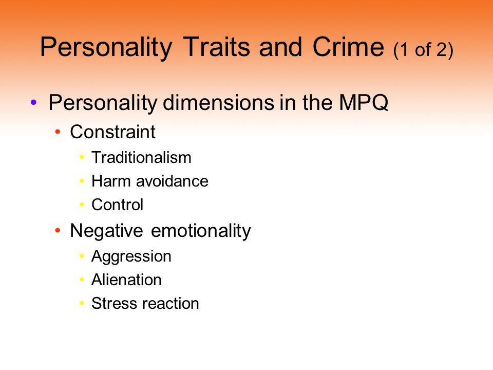 Personality Traits and Crime (1 of 2)