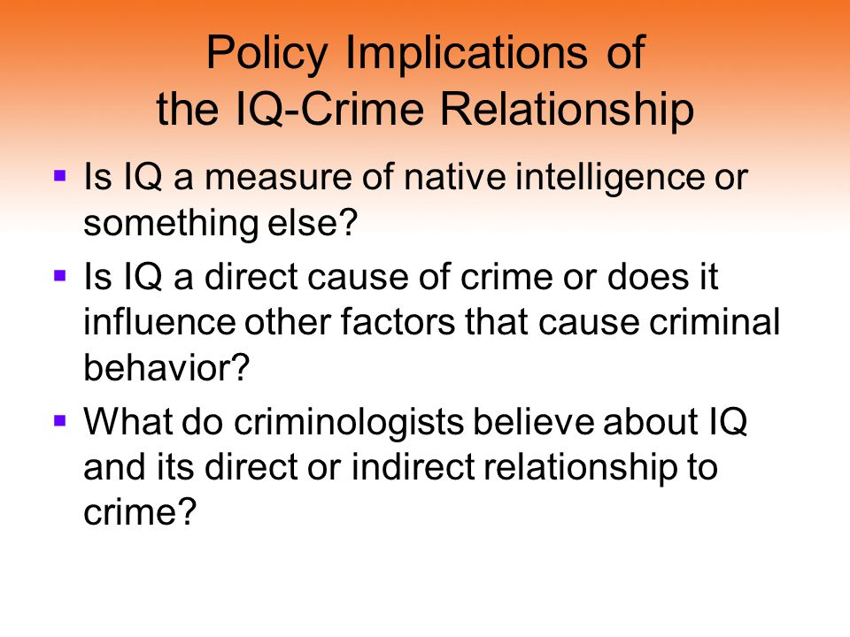 Policy Implications of the IQ-Crime Relationship