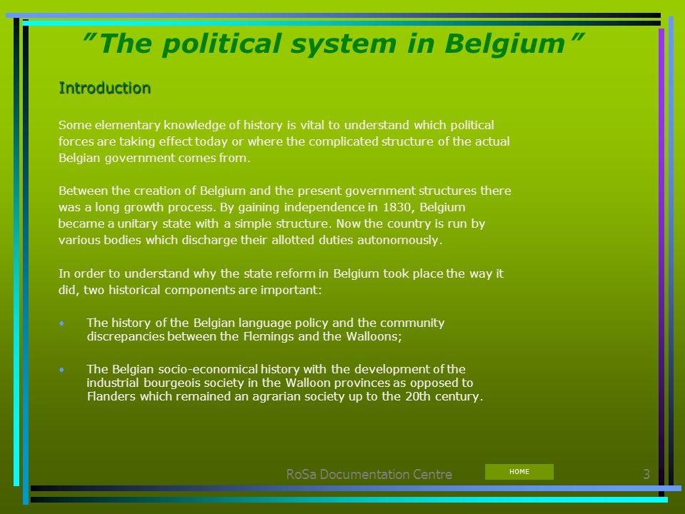 the socio economic and political structure of belgium Thus we tested the hypothesis that political instability is dependent on economic growth and its underlying economic and social determinants, as well as the nature of the political system present in the country 122 countries were considered in our study in the period between 1960 and 1988.