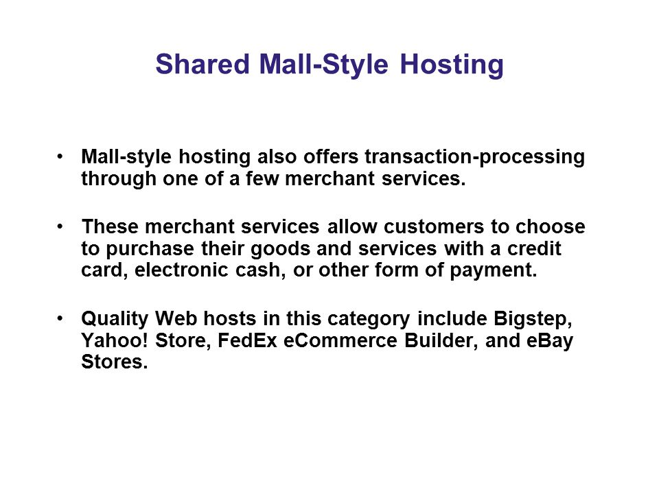 Shared Mall-Style Hosting