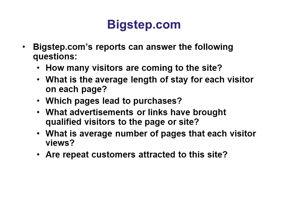 Bigstep.com Bigstep.com's reports can answer the following questions: