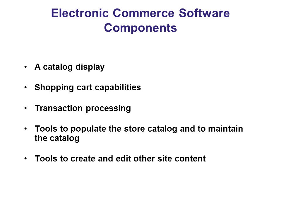 Electronic Commerce Software Components