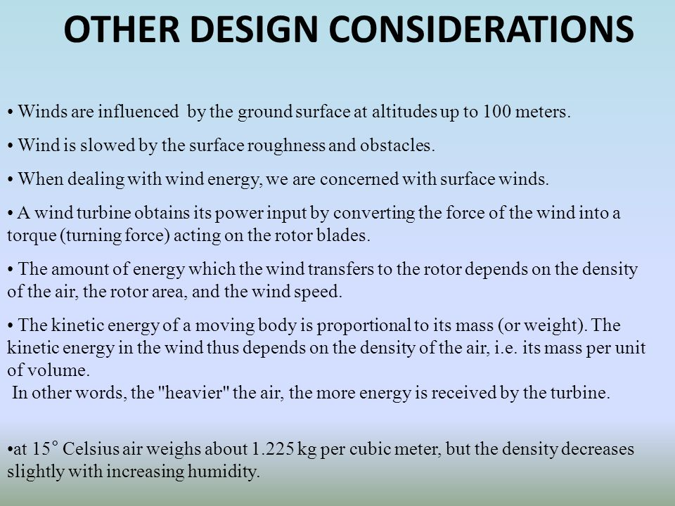 OTHER DESIGN CONSIDERATIONS