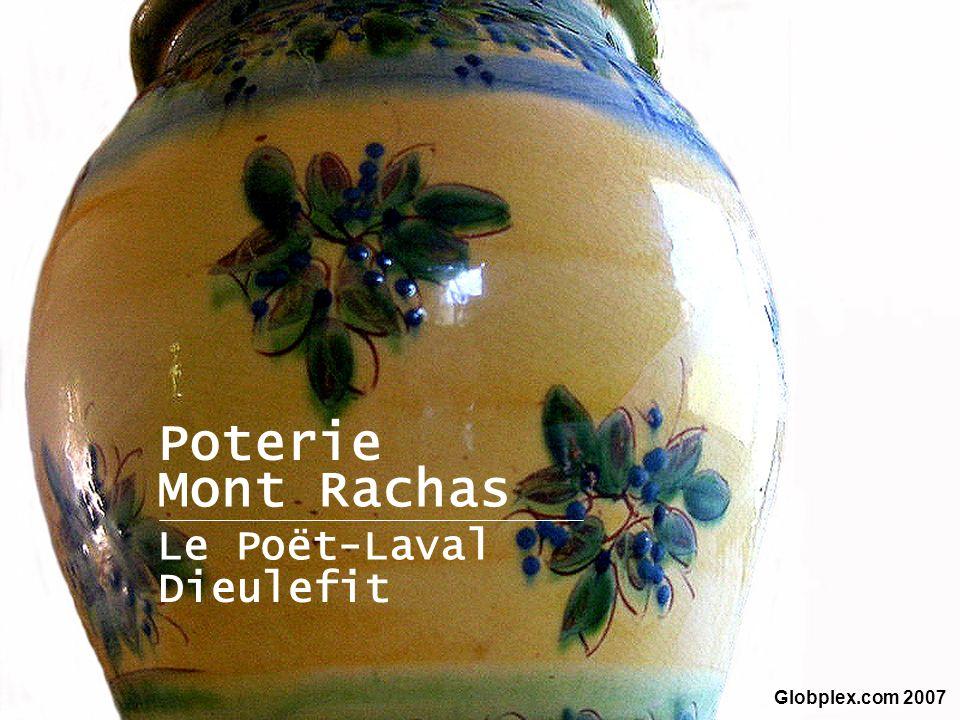 Poterie Mont Rachas Le Poët-Laval Dieulefit Globplex.com 2007