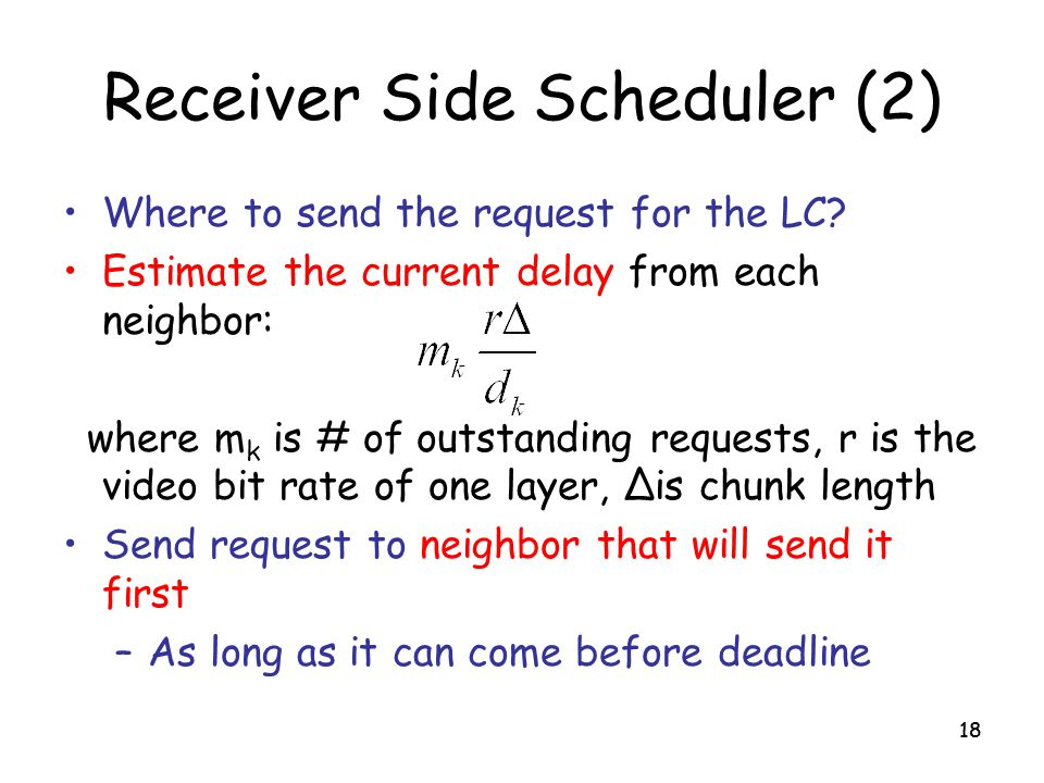 Receiver Side Scheduler (2)