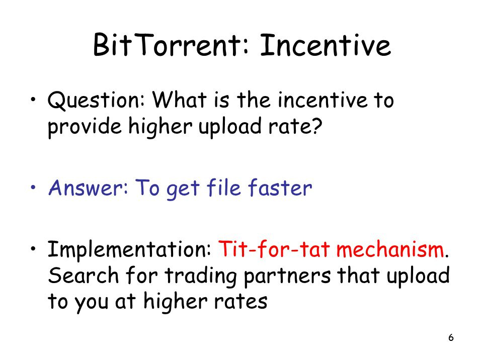 BitTorrent: Incentive