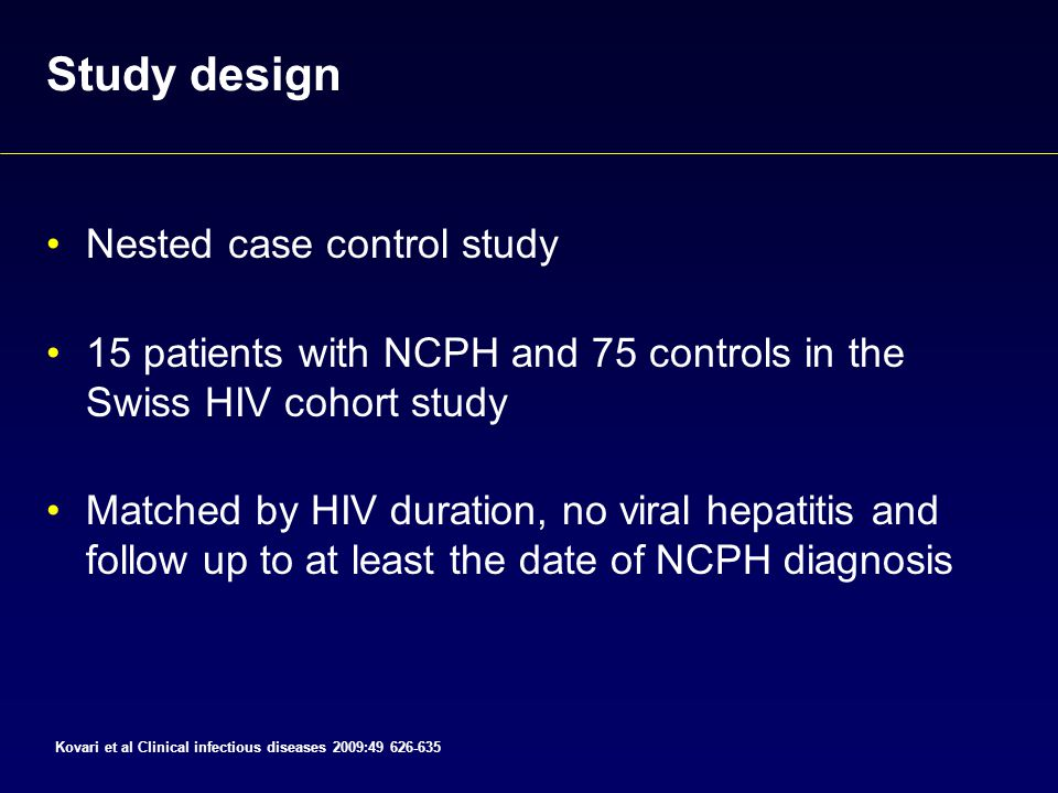 nested case control study ppt Describe important features of the following study designs: nested case-control  studies, case-crossover studies, retrospective cohort studies, randomized.