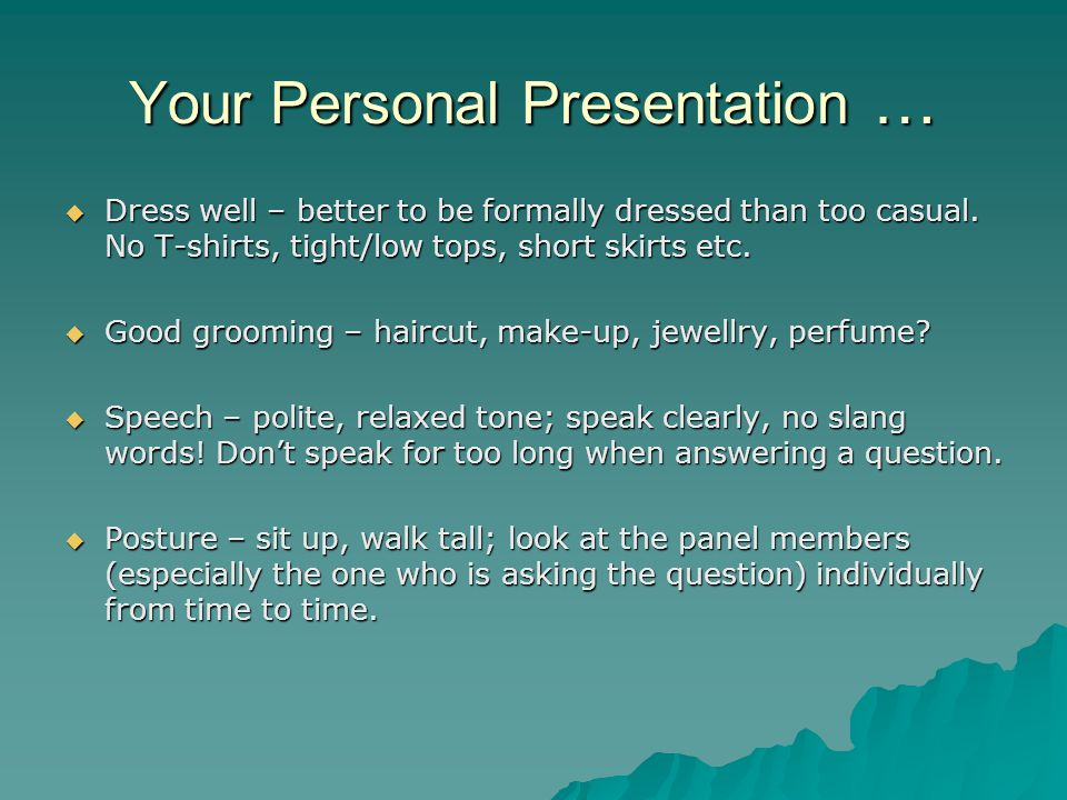 Your Personal Presentation …