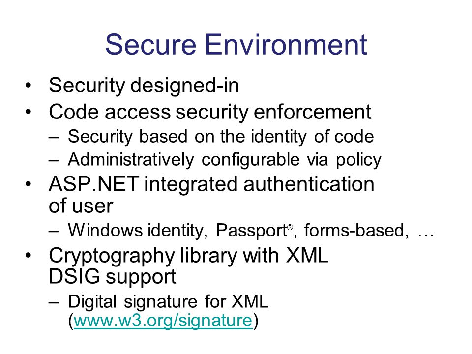 Secure Environment Security designed-in