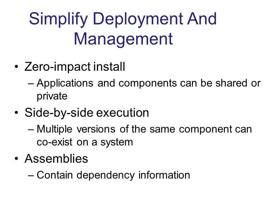 Simplify Deployment And Management