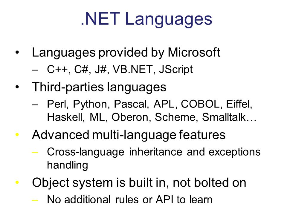 .NET Languages Languages provided by Microsoft Third-parties languages