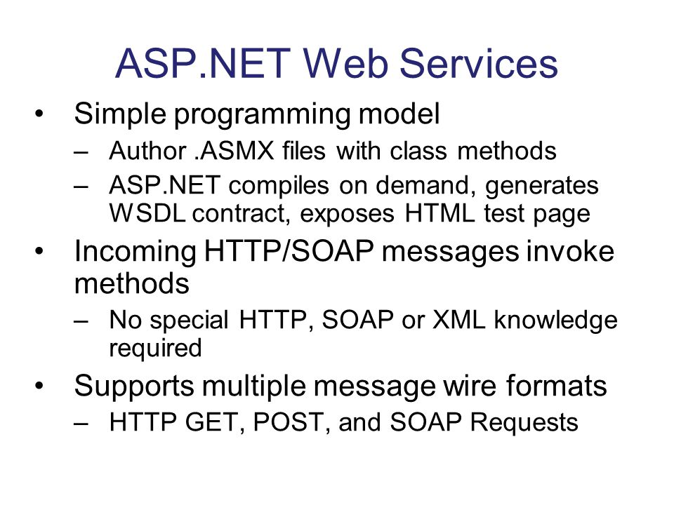 ASP.NET Web Services Simple programming model