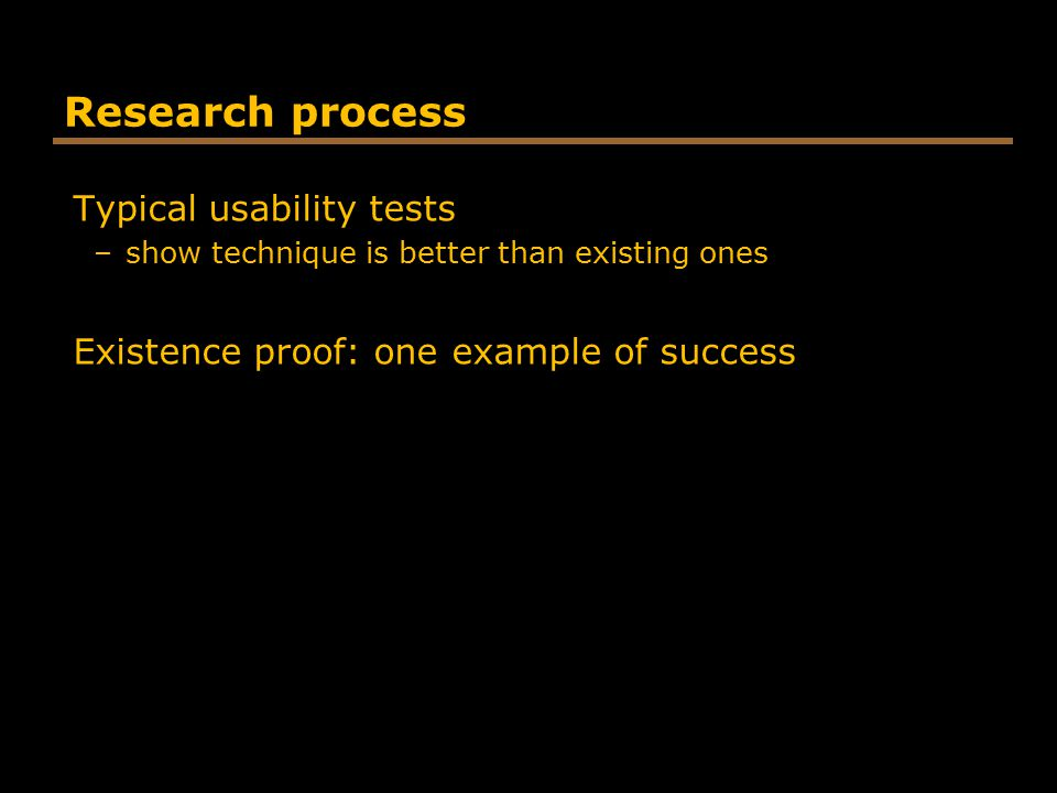 Research process Typical usability tests