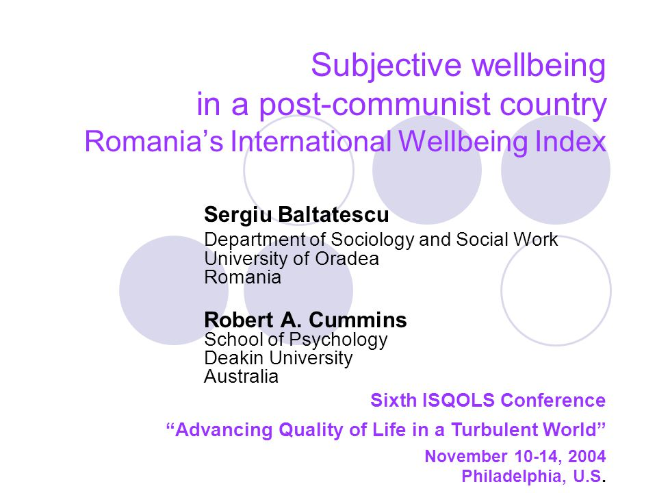 Subjective wellbeing in a post-communist country Romania's International Wellbeing Index
