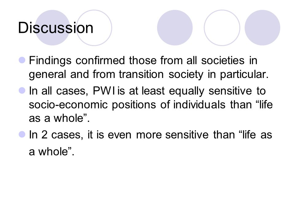 Discussion Findings confirmed those from all societies in general and from transition society in particular.