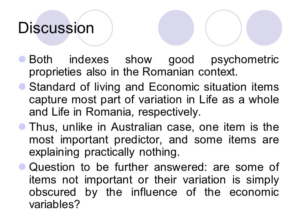 Discussion Both indexes show good psychometric proprieties also in the Romanian context.