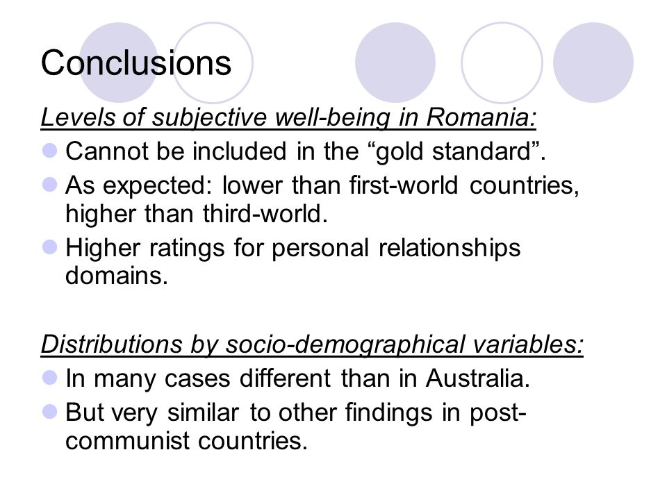 Conclusions Levels of subjective well-being in Romania: