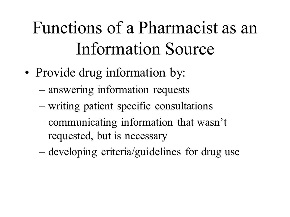 functions of a pharmacist as an information source - Drug Information Pharmacist