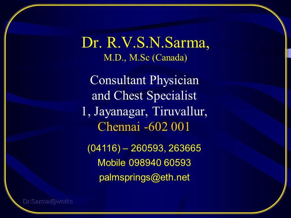Dr. R.V.S.N.Sarma, M.D., M.Sc (Canada)